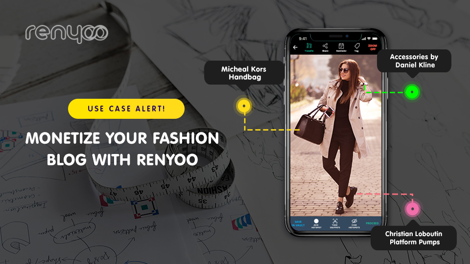 Monetize your Fashion blog with Renyoo's contextual image annotation.