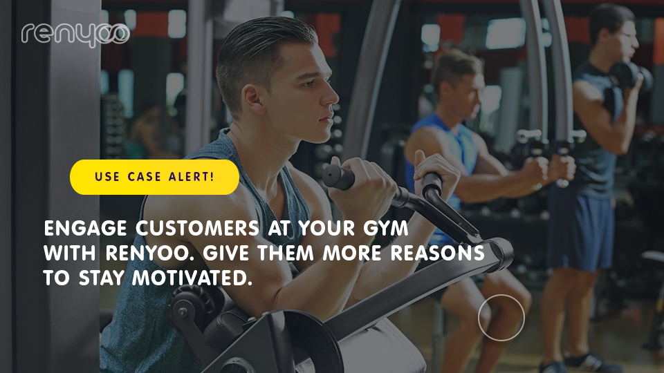 Five ways Renyoo can increase customer engagement in the fitness industry.